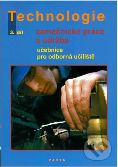 Fatimma.cz Technologie: Zámečnické práce a údržba, 3. díl Image