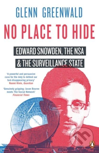 No Place to Hide - Glenn Greenwald