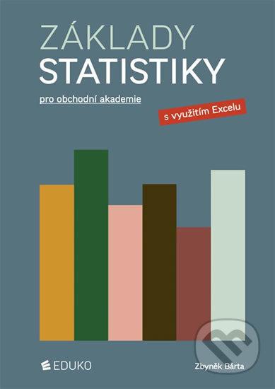 Základy statistiky pro obchodní akademie - Zbyněk Bárta