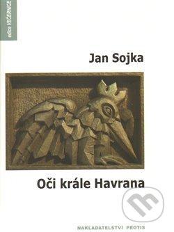 Oči krále Havrana - Jan Sojka