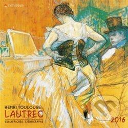 Nástěnný kalendář - Henri Toulouse - Lautrec 2016 - Tushita