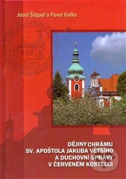 Interdrought2020.com Dějiny chrámu sv. apoštola Jakuba Většího a duchovní správy v Červeném Kostelci Image