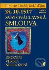 Fatimma.cz 24.10.1517 - Svatováclavská smlouva Image
