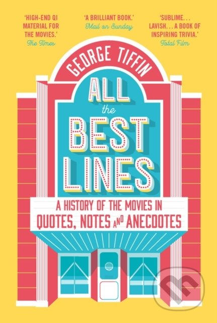 All The Best Lines - George Tiffin