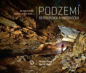 Podzemí Berounska a Hořovicka - Michal Hejna, Martin Majer