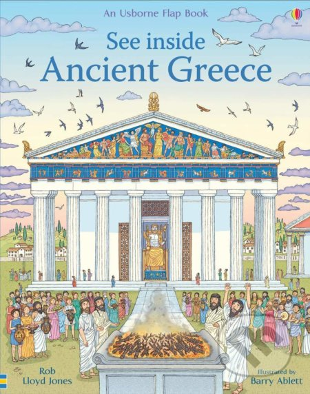 See Inside Ancient Greece - Rob Lloyd Jones, Barry Ablett (ilustrácie)