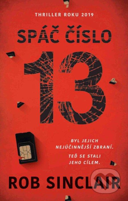 Spáč číslo 13 - Rob Sinclair