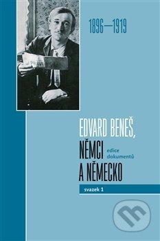 Edvard Beneš, Němci a Německo - Dagmar Hájková