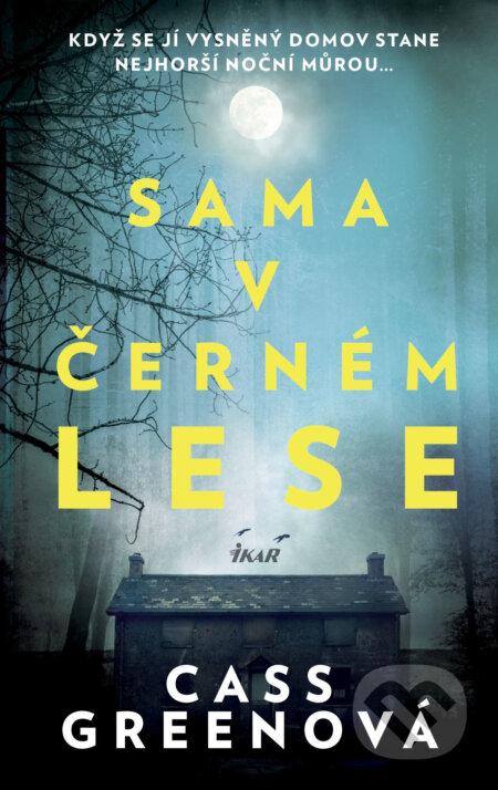 Sama v černém lese - Cass Green