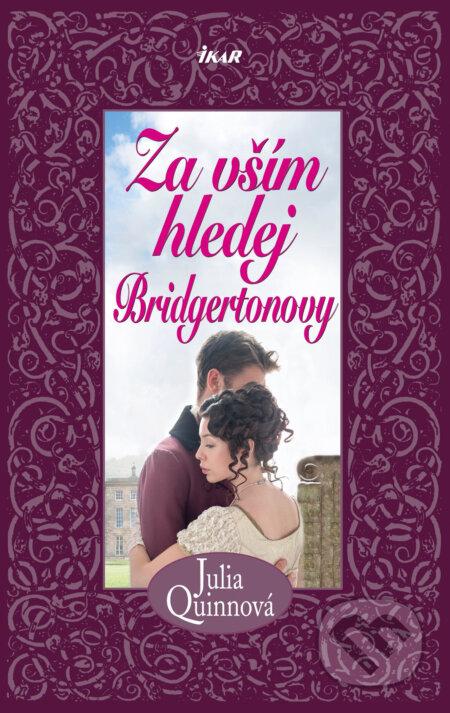 Za vším hledej Bridgertonovy - Julia Quinn