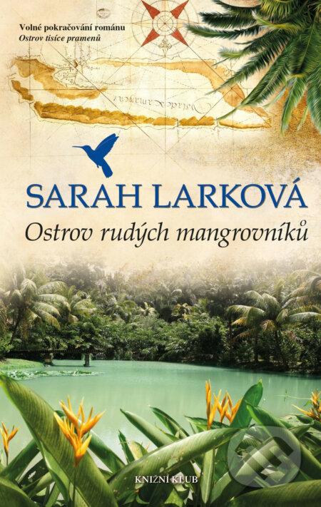 Karibská sága 2: Ostrov rudých mangrovníků - Sarah Larková