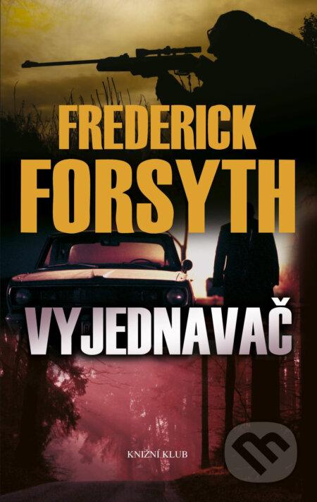 Vyjednavač - Frederick Forsyth