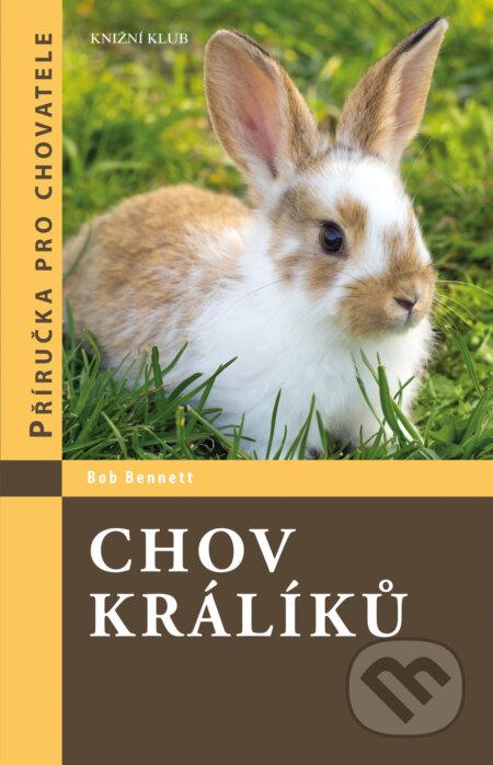 Chov králíků - Bob Bennett