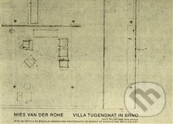 Mies van der Rohe - Vila Tugendhat v Brně - Ivan Wahla