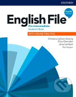 English File: Pre-Intermediate - Student's Book with Student Resource Centre Pack - Clive Oxenden, Christina Latham-Koenig