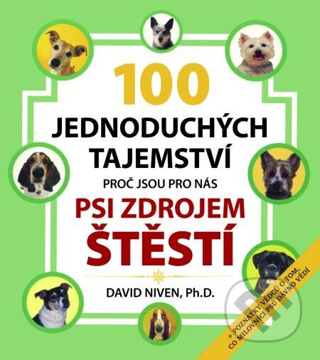 Peticenemocnicesusice.cz 100 jednoduchých tajemství proč jsou pro nás psi zdrojem štěstí Image