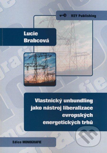 Peticenemocnicesusice.cz Vlastnický unbundling jako nástroj liberalizace evropských energetických trhů Image