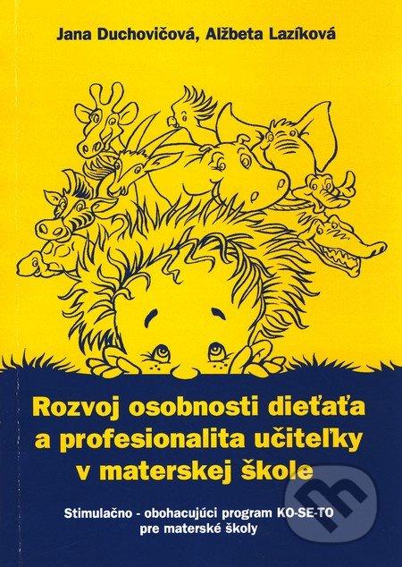 Fatimma.cz Rozvoj osobnosti dieťaťa a profesionalita učiteľky v materskej škole Image