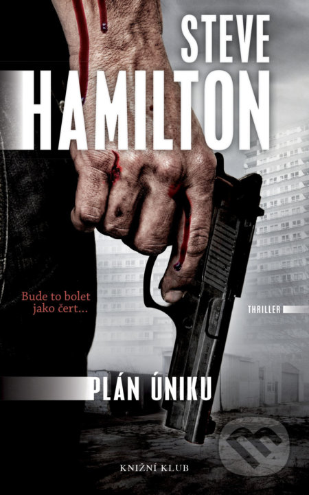 Plán úniku - Steve Hamilton