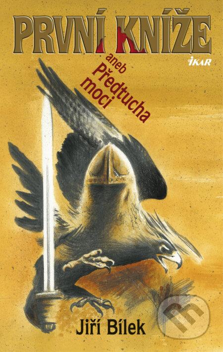 První kníže - Jiří Bílek