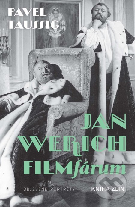Jan Werich. FILMfárum - Pavel Taussig