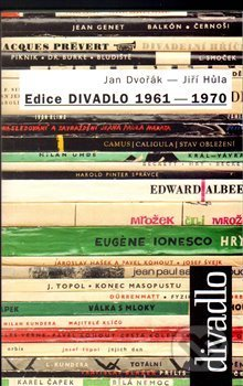 Edice DIVADLO 1961 - 1970 - Jan Dvořák