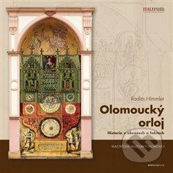Olomoucký orloj / Historie v obrazech a faktech -