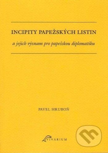 Peticenemocnicesusice.cz Incipity papežských listin a jejich význam pro papežskou diplomatiku Image