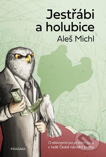 Jestřábi a holubice - Aleš Michl
