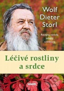 Léčivé rostliny a srdce - Wolf-Dieter Storl