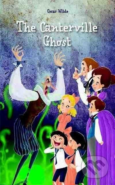 Cantervillské Strašidlo/The Canterville Ghost - Oscar Wilde