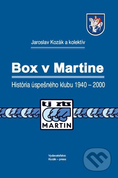 Box v Martine - Jaroslav Kozák, Vierka Legerská, Jozef Ďuríčka