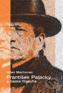 Fatimma.cz František Palacký a česká filosofie Image