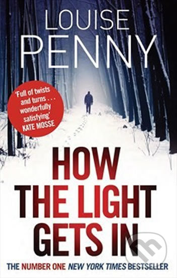 How the Light Gets In (Inspector Gamache 9) - Louise Penny