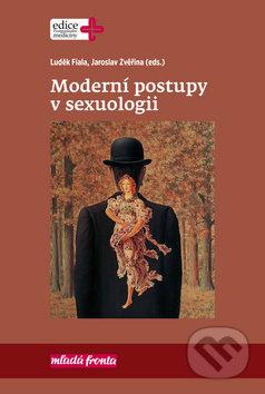 Moderní postupy v sexuologii - Luděk Fiala, Jaroslav Zvěřina, Jiří Raboch