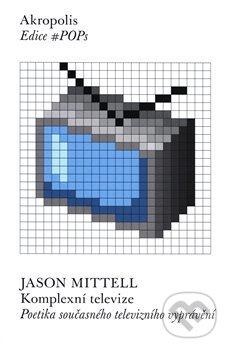 Komplexní televize - Jason Mittell