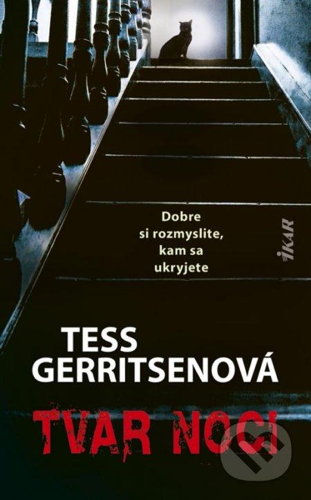 Tvar noci - Tess Gerritsen