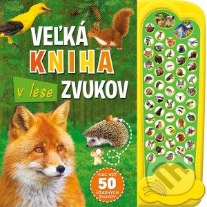 Veľká kniha zvukov v lese - Svojtka&Co.