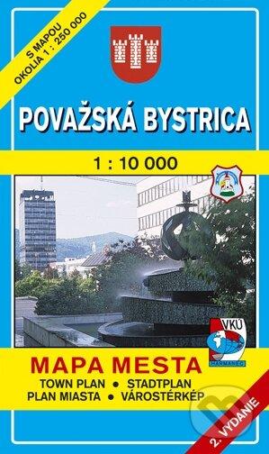 61b372080 Kniha: Považská Bystrica 1:10 000 (Kolektív autorov) | Martinus