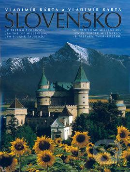 Slovensko v treťom tisícročí - Vladimír Bárta, Vladimír Barta, Viera Sokolová