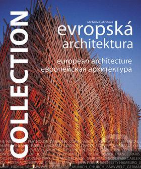 Collection - Evropská architektura - Michelle Galindová