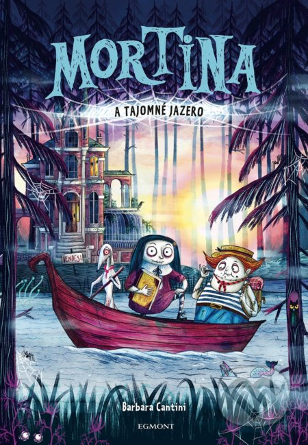 Mortina a Tajomné jazero - Barbara Cantini