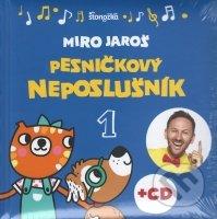 Pesničkový neposlušník - Miro Jaroš