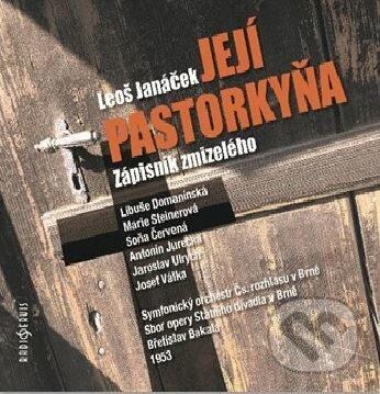 Leoš Janáček: Její pastorkyňa / Zápisník z mrtvého domu - Leoš Janáček