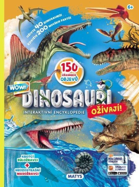 Dinosauři ožívají! - Matys