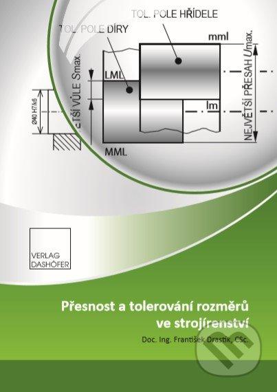 Fatimma.cz Přesnost atolerování rozměrů ve strojírenství Image
