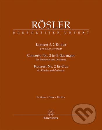 Koncert č. 2 Es dur pro klavír a orchestr - Johann-Joseph Rösler