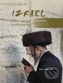 Fatimma.cz Izrael mezi třemi kontinenty / Israel on the Crossroads of Three Continents Image