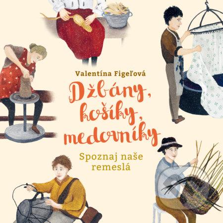 Džbány, košíky, medovníky - Valentína Figeľová
