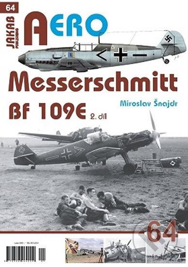 Messerschmitt Bf 109E 2.díl - Miroslav Šnajdr